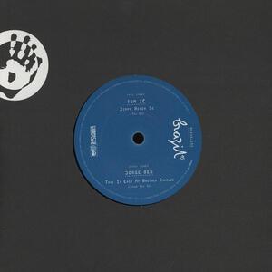 Tom Ze-Jorge Ben - Jimmy Renda Se-Take it Easy - Vinile 7''