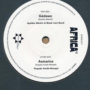 Ayalew Mesfin - Feqadu Amde Mesqel - Ghedawou - Asmarina - Vinile 7''