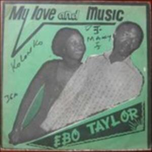 My Love and Music - Vinile LP di Ebo Taylor