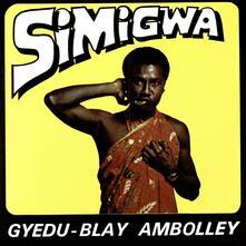Simigwa - Vinile LP di Gyedu-Blay Ambolley