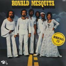 Bresil 72 - Vinile LP di Ronald Mesquita