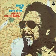 Back to Rhythm - Vinile LP di Akira Ishikawa