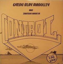 Control - Vinile LP di Gyedu-Blay Ambolley
