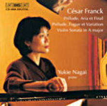 Piano Works - CD Audio di César Franck,Yukie Nagai