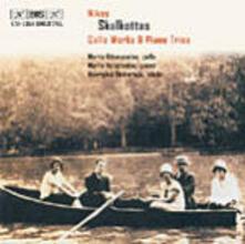 Cello Works - Piano Trios - CD Audio di Nikos Skalkottas