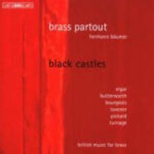 Black Castles. Musica inglese per ottoni - CD Audio di Brass Partout