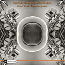 New York Counterpoint - CD Audio di Raschèr Saxophone Quartet