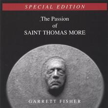 Passion of Saint Thomas M - CD Audio di Garrett Fisher