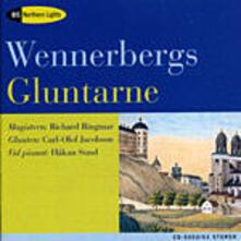 Gluntarne. 30 Songs svedesi - CD Audio di Gunnar Wennerberg