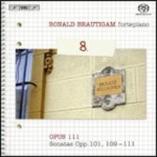 Sonate per pianoforte n.28, n.30, n.31, n.32 - SuperAudio CD ibrido di Ludwig van Beethoven,Ronald Brautigam
