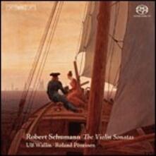 Sonate per Violino - SuperAudio CD di Robert Schumann,Roland Pöntinen,Ulf Wallin