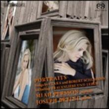 Portraits. Lieder di Clara e Robert Schumann - SuperAudio CD di Robert Schumann,Clara Schumann,Miah Persson
