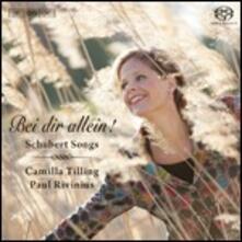 Bei Dir Allein! - SuperAudio CD di Franz Schubert,Camilla Tilling
