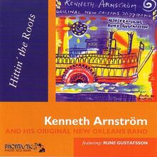 Hittin' The Roots - CD Audio di Kenneth Arnstrom