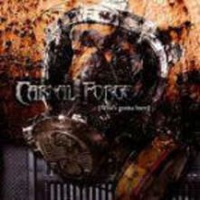 Whos Gonna Burn - CD Audio di Carnal Forge