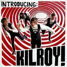 Introducing. Kilroy - CD Audio di Kilroy