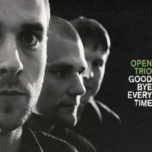 Goodbye Everytime - CD Audio di Open Trio
