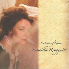 Embrace of Green - CD Audio di Camilla Ringquist