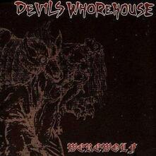 Devils Whorehouse - Werewolf - Vinile 7''