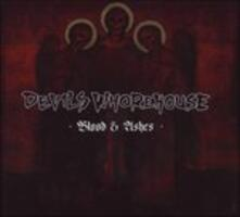 Blood & Ashes - CD Audio di Devils Whorehouse