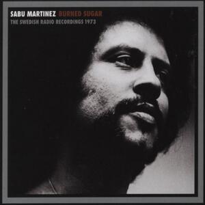 Burned Sugar - Vinile LP di Sabu Martinez