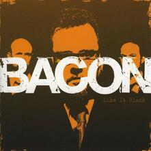 Like it Back - CD Audio di Bacon