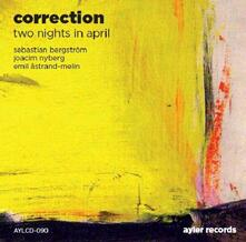 Two Nights in April - CD Audio di Corrections