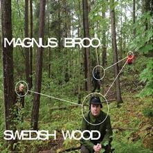 Swedish Wood - CD Audio di Magnus Broo