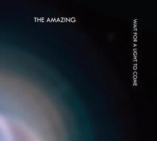 Wait for a Light to Come - Vinile LP di Amazing