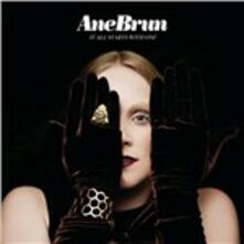 It All Starts with One - CD Audio di Ane Brun