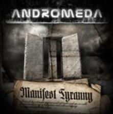 Manifest Tyranny - CD Audio di Andromeda
