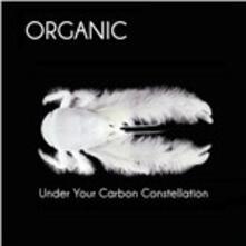 Under Your Carbon.. - Vinile LP di Organic