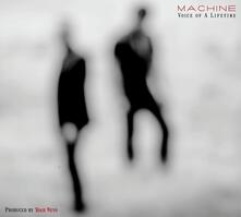 Voice of a Lifetime - CD Audio di Machine