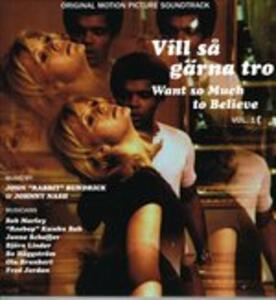 Vill Sa Garna Tro (Want so Much to Believe) vol.1 (Colonna Sonora) - Vinile LP
