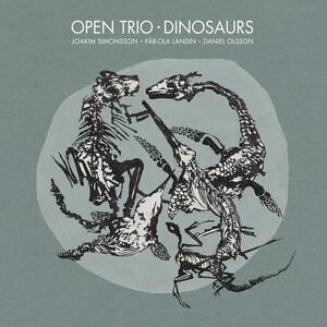 Dinosaurs - Vinile LP di Open Trio