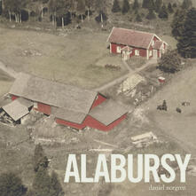 Alabursy - Vinile LP di Daniel Norgren