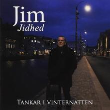 Tankar I Vinternatten - CD Audio di Jim Jidhed