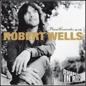 Piano Concertos No I-Ix - Vinile LP di Robert Wells