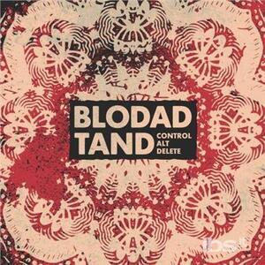 Blodad Tand - Control, Alt, Delete - Vinile 7''