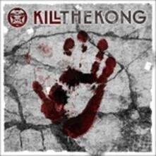 Kill the Kong - CD Audio di Kill the Kong