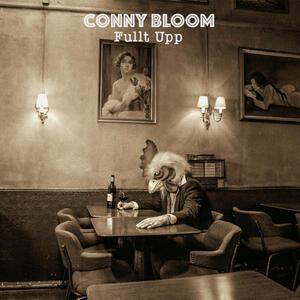 Fullt Upp - Vinile LP di Conny Bloom