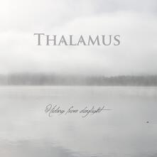 Hiding From Daylight - Vinile LP di Thalamus