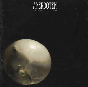 From Within - Vinile LP di Anekdoten
