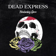 Bloodsucking Queen - Vinile LP di Dead Express