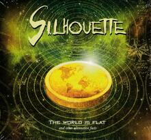 World Is Flat - CD Audio di Silhouette