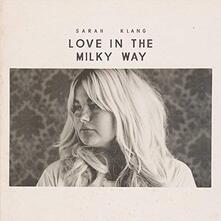 Love in the Milky Way - Vinile LP di Sarah Klang