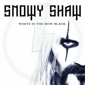 White Is the New Black - Vinile LP di Snowy Shaw