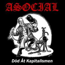 Dod at Kapitalismen - CD Audio di Asocial