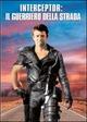 Cover Dvd DVD Interceptor - Il guerriero della strada