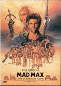 Mad Max oltre la sfera del tuono di George Miller,George Ogilvie - DVD